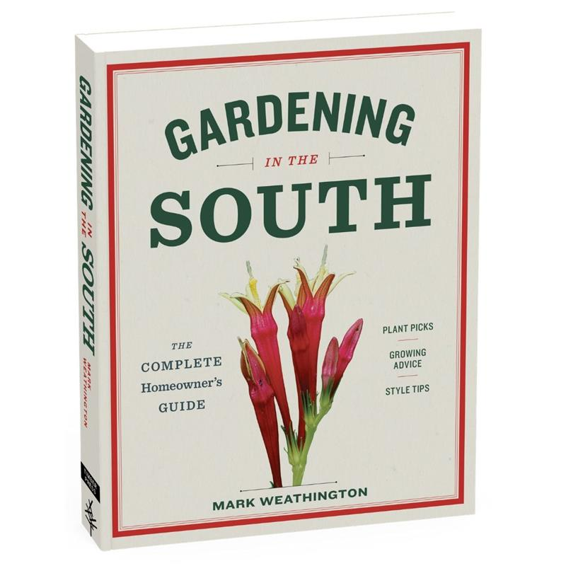 Gardening in the South by Mark Weathington,689591