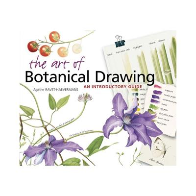 The Art of Botanical Drawing by Agathe Ravet-Haevermans,682990